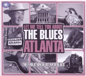 Various - Let Me Tell You About The Blues: Atlanta [3CD]