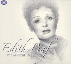Edith Piaf - At Carnegie Hall January 13Th, 1957 [2CD]
