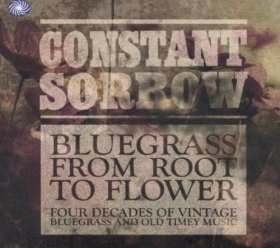 Various - Constant Sorrow: Bluegrass From Root [3CD]