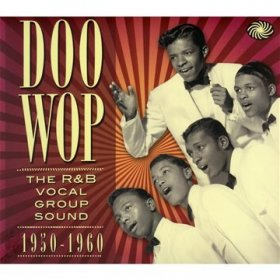 Various - Doo Wop: The R&B Vocal Group Sound 1950-1960 [3CD]