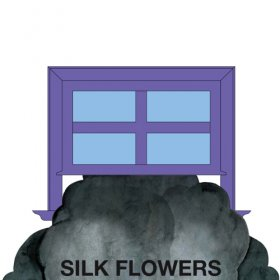Silk Flowers - Silk Flowers [CD]