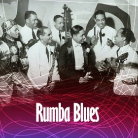 Various - Rumba Blues 1940-1952 [CD]