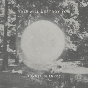 This Will Destroy You - Tunnel Blanket [Vinyl, 2LP]