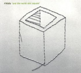 4walls - The World Ain't Square [CD]