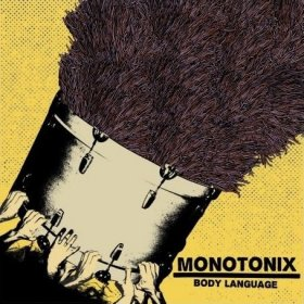 Monotonix - Body Language [MCD]