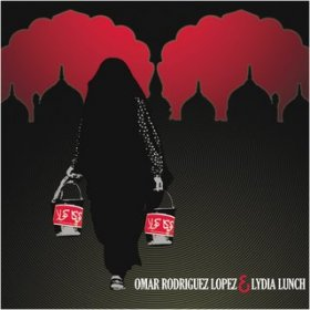 Omar Rodriguez Lopez & Lydia Lunch - Omar Rodriguez Lopez & Lydia Lunch [MCD]