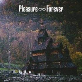 Pleasure Forever - Bodies Need Rest [CD]
