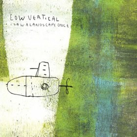 Low Vertical - I Saw A Landscape Once [CD]