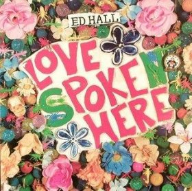 Ed Hall - Love Poke Here [CD]