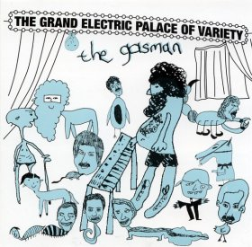 Gasman - The Grand Electric Palace Of Variety [Vinyl, 2CD]