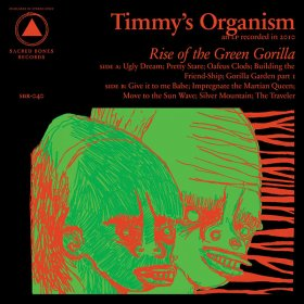 Timmy's Organism - Rise Of The Green Gorilla [CD]
