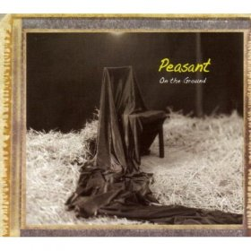 Peasant - On The Ground [CD]