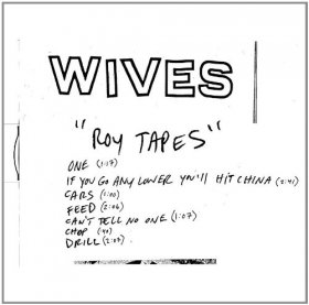 Wives - Roy Tapes [Vinyl, MLP]