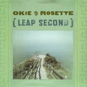 Okie Rosette - Leap Second [CD]