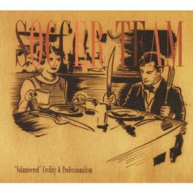 Soccer Team - Volunteered Civility And Profe [CD]