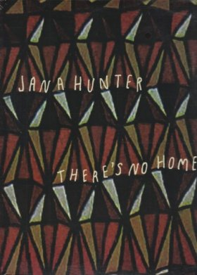 Jana Hunter - There's No Home [Vinyl, LP]
