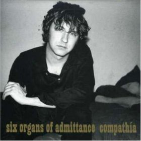 Six Organs Of Admittance - Compathia [CD]