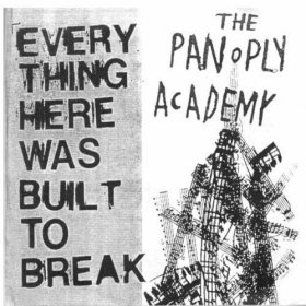 Panoply Academy - Everything Here Was Built To Break [CD]