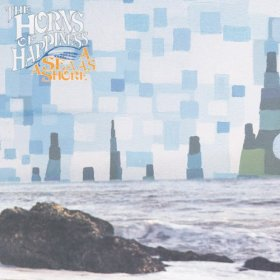 Horns Of Happiness - A Sea As A Shore [CD]