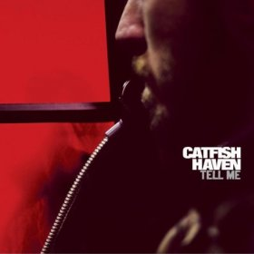 Catfish Haven - Tell Me [CD]