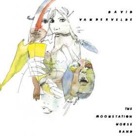 David Vandervelde - The Moonstation House Band [CD]