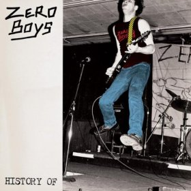 Zero Boys - History Of [Vinyl, LP]