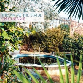 Throw Me The Statue - Creaturesque [Vinyl, LP]