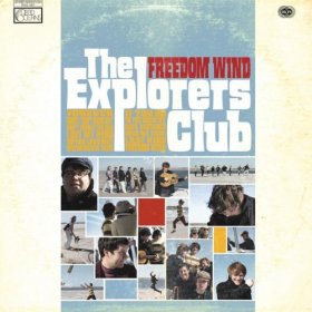 Explorers Club - Freedom Wind [CD]