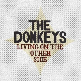 Donkeys - Living On The Other Side [CD]