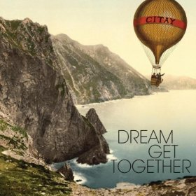 Citay - Dream Get Together [CD]