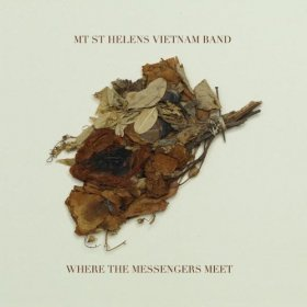 Mt. St. Helens Vietnam Band - Where The Messengers Meet [Vinyl, LP]