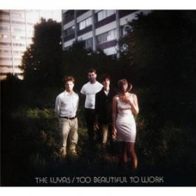 Luyas - Too Beautiful To Work [CD]