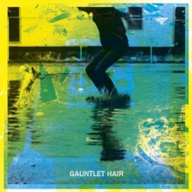 Gauntlet Hair - Gauntlet Hair [CD]