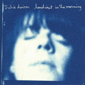 Julie Doiron - Loneliest In The Morning [CD]