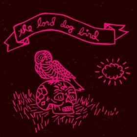 Lord Dog Bird - Lord Dog Bird [CD]