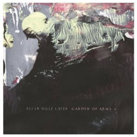 Peter Wolf Crier - Garden Of Arms [Vinyl, LP]