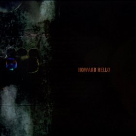 Howard Hello - Howard Hello [CD]