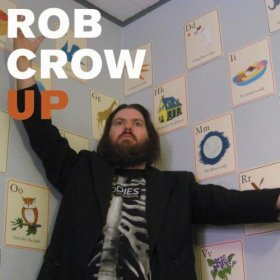 Rob Crow - Up [CDSINGLE]
