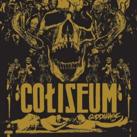 Coliseum - Goddamage [Vinyl, LP]