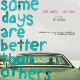 Matthew Robert Cooper - Some Days Are Better Than Others (Ost) [Vinyl, LP]