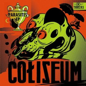 Coliseum - Parasites [CD]