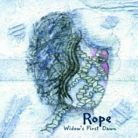 Rope - Widow's First Dawn [CD]