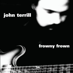 John Terrill - Frowny Frown [CD]