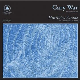 Gary War - Horribles Parade [CD]
