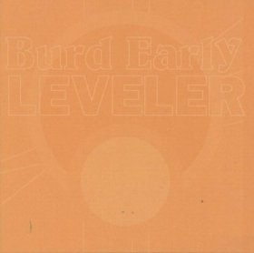 Burd Early - Leveler [CD]
