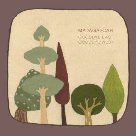 Madagascar - Goodbye East Goodbye West [CD]