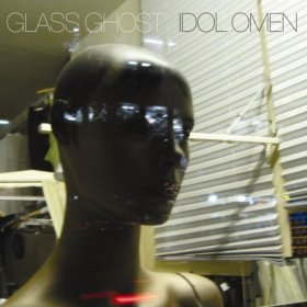 Glass Ghost - Idol Omen [CD]