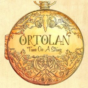 Ortolan - Time On A String [CD]