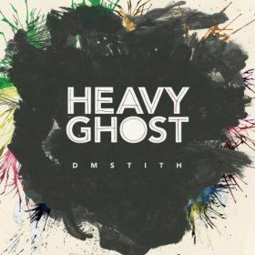 Dm Stith - Heavy Ghost [CD]
