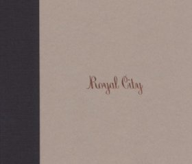 Royal City - Royal City [CD]